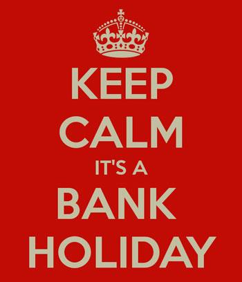 rahatlayın bugün bank holiday